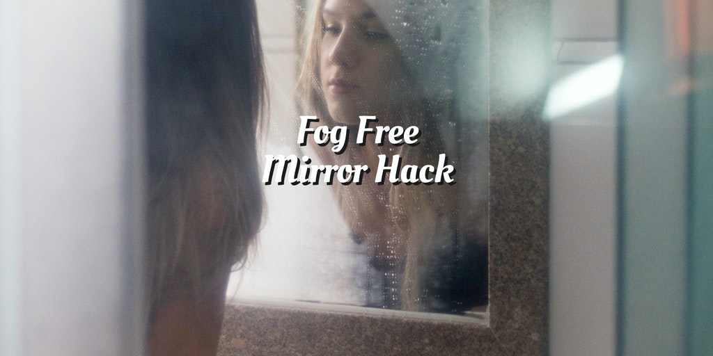 foggy mirror