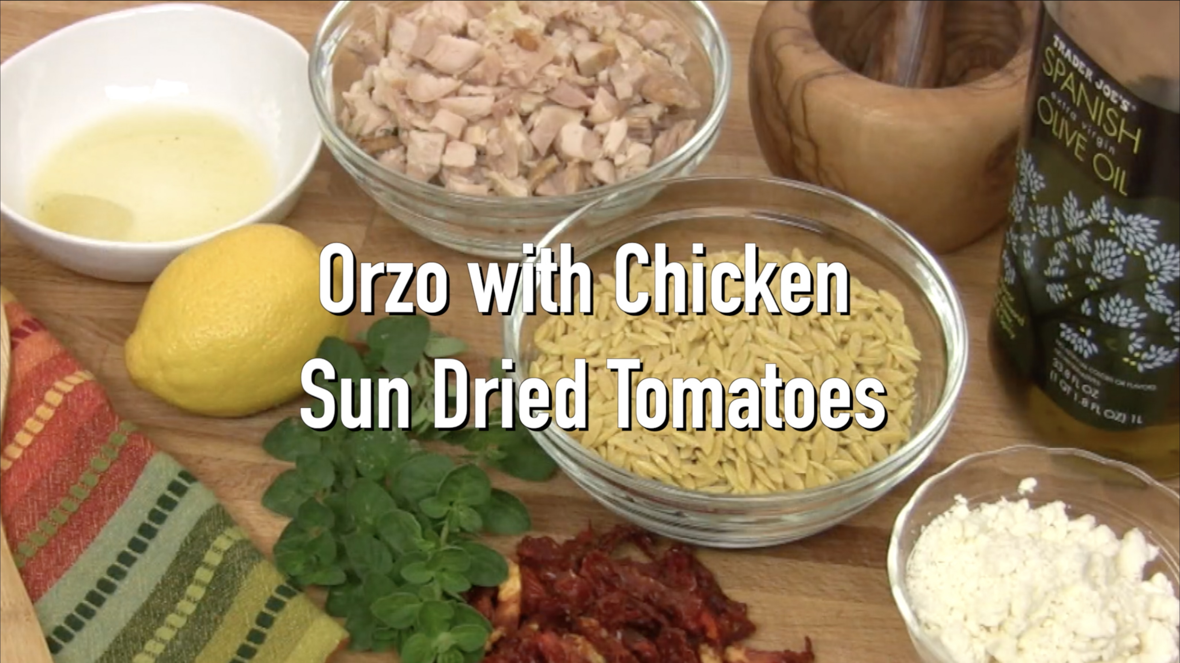 Orzo with Chicken and Sun Dried Tomatoes 1