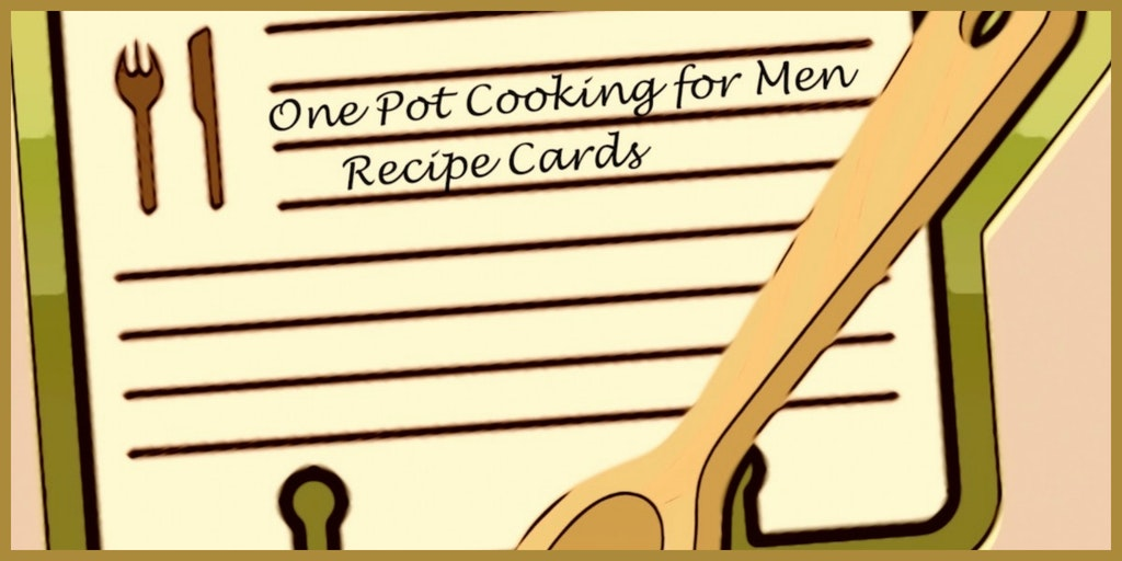 One Pot Cooking for Men's Recipe Cards 1